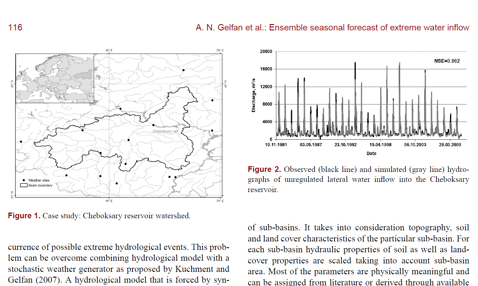 Ensemble seasonal forecast of extreme water inflow into a large reservoir